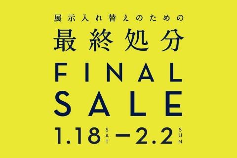 FINAL SALE!! 最後のご案内!!
